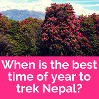 Helpful information about trekking Nepal - when is the best time of year to trek?